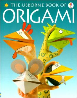 The Usborne Book of Origami (How to Make Series)