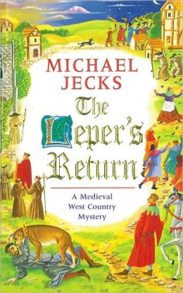 The Leper's Return (Medieval West Country Series #6)