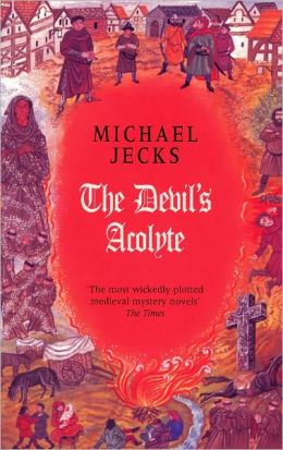 The Devil's Acolyte (Medieval West Country Series #13)
