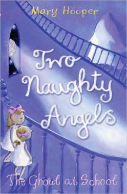 Two Naughty Angels: The Ghoul at School
