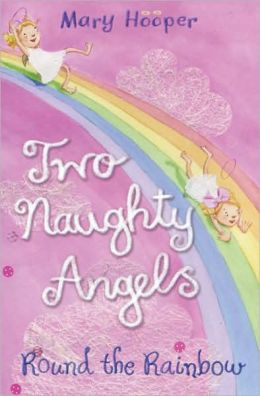 Two Naughty Angels: Round the Rainbow