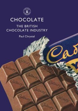 Chocolate: The British Chocolate Industry