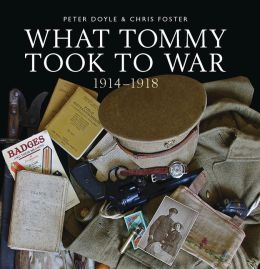 What Tommy took to War, 1914-18
