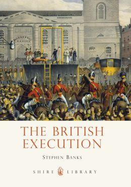 The British Execution: 1500-1964