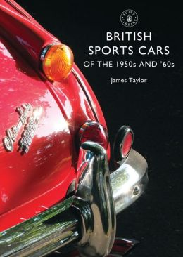 British Sports Cars of the 1950s and 60s