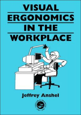 Visual ergonomics in the workplace