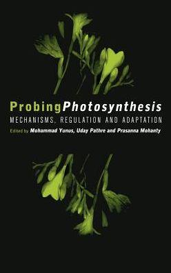 Probing Photosynthesis: Mechanisms, Regulation and Adaptation