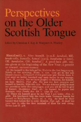 Perspectives on the Older Scottish Tongue