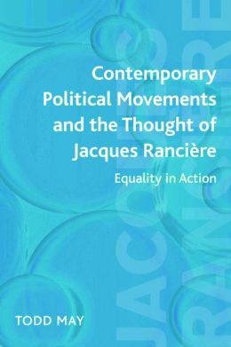 Contemporary Political Movements and the Thought of Jacques Ranciere: Equality in Action