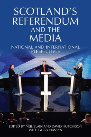 Scotland's Referendum and the Media: National and International Perspectives