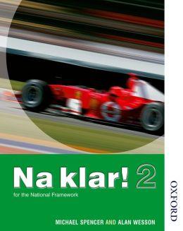 Na Klar!: Student's Book 2. Higher Grade German