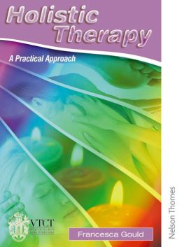Holistic Therapy: A Practical Approach