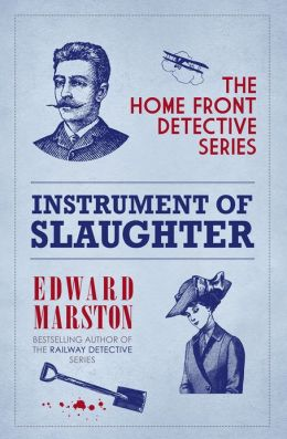 Instrument of Slaughter (Home Front Detective Series #2)