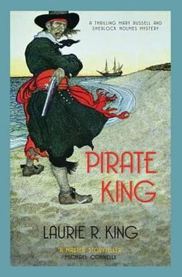 Pirate King (Mary Russell and Sherlock Holmes Series #11)