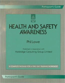 Health and Safety Awareness Extra Participant's Guide