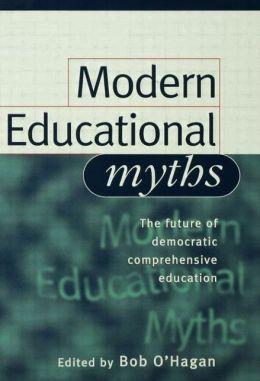 Modern Educational Myths