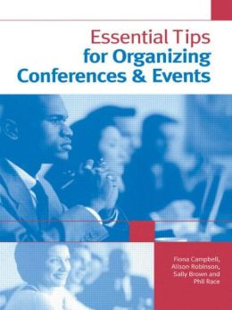 Essential Tips For Organizing Conferences And Events