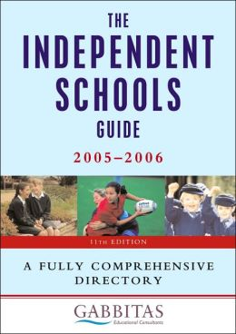 Independent Schools Guide: A Fully Comprehensive Directory