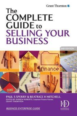 Complete Guide to Selling Your Business