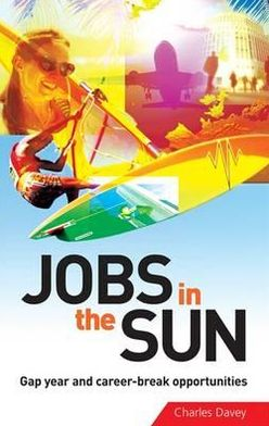 Jobs in the Sun: Gap Year and Career-Break Opportunities