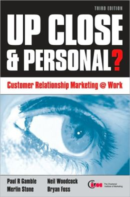 Up Close & Personal?: Customer Relationship Marketing at Work
