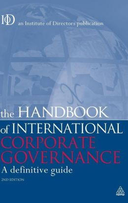 The Handbook of International Corporate Governance: A Definitive Guide