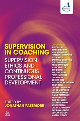 Supervision in Coaching: Supervision, Ethics and Continuous Professional Development