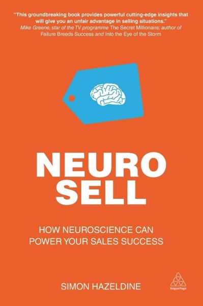 Neuro-Sell: How Neuroscience Can Power Your Sales Success