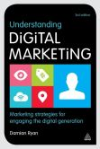 Book Cover Image. Title: Understanding Digital Marketing:  Marketing Strategies for Engaging the Digital Generation, Author: Damian Ryan