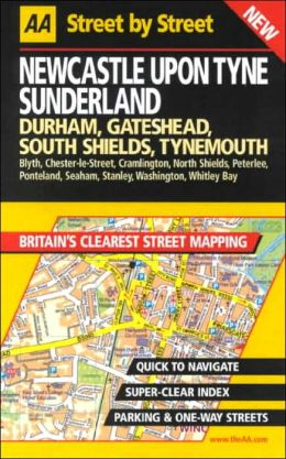 AA Street by Street: Newcastle Upon Tyne, Sunderlan, Durham, Gateshead, South Sh