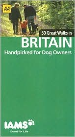 50 Great Walks in Britain: Handpicked for Dog Owners