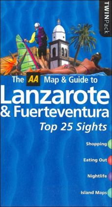 The AA Map & Guide to Lanzarote & Fuerteventura Top 25 Sights