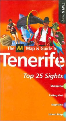 The AA Map & Guide toTenerife: Top 25 Sights (TwinPack Series)