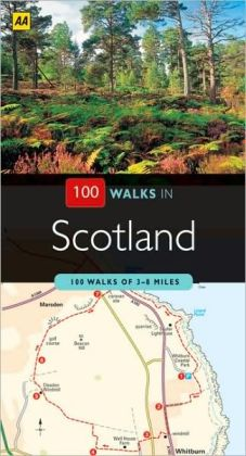 100 Walks in Scotland: 100 Walks of 3-8 Miles