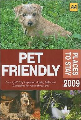 AA Pet Friendly Places to Stay 2009