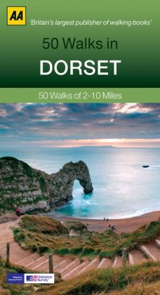 50 Walks in Dorset: 50 Walks of 2-10 Miles