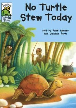 No Turtle Stew Today: An African Tale