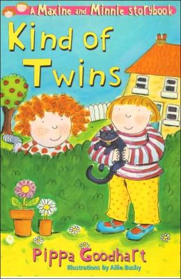 Kind of Twins: A Maxine and Minnie Storybook