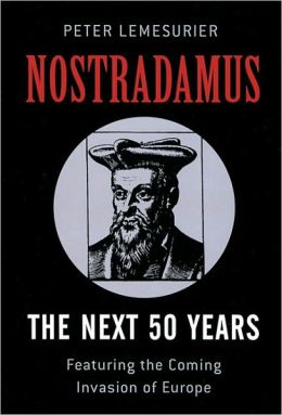 Nostradamus: The Next 50 Years