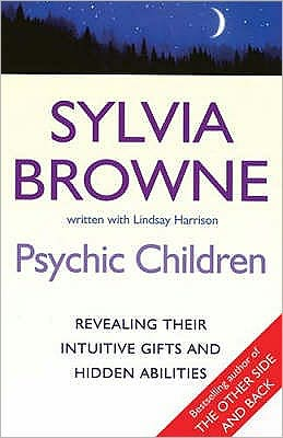 Psychic Children: Revealing Their Intuitive Gifts and Hidden Abilities