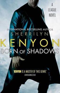 Born of Shadows (League Series #4)