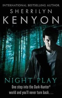 Night Play (Dark-Hunter Series #5)