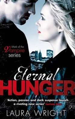 Eternal Hunger (Mark of the Vampire Series #1)