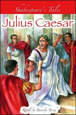 Julius Caesar (Shakespeare's Tales Series)