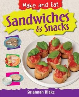Sandwiches & Snacks. Susannah Blake