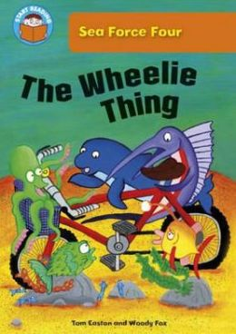 The Wheelie Thing. Tom Easton