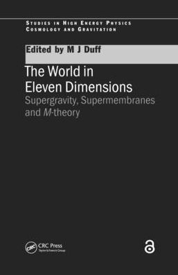 The World in Eleven Dimensions: Supergravity, Supermembranes and M-Theory