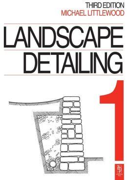 Landscape Detailing Volume 1