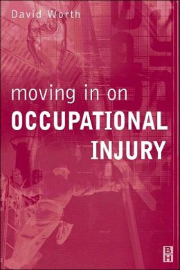 Moving in On Occupational Injury