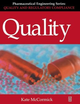 Quality (Pharmaceutical Engineering Series)